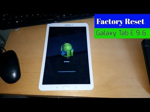 Samsung Galaxy Tab E 9.6 Factory Reset & All Samsung Tablets!!