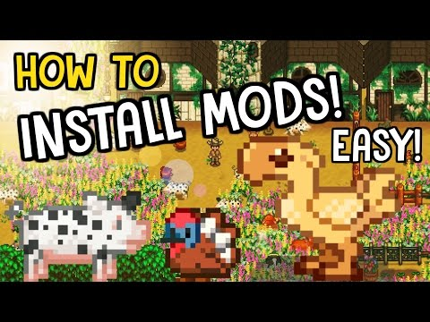 How To Install Mods! - Stardew Valley (EASY TUTORIAL)
