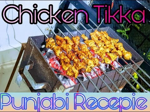 CHICKEN TIKKA RECEPIE CHARCOAL GRILL PUNJABI STYLE HOMEMADE