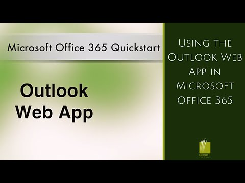 Using the Outlook Web App in Microsoft Office 365