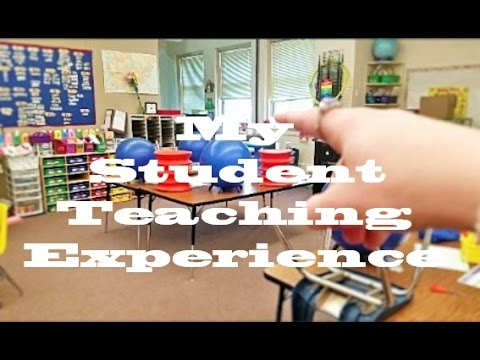 MY STUDENT TEACHING EXPERIENCE