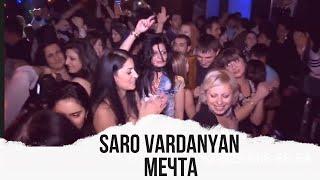 Saro Vardanyan - Mechta