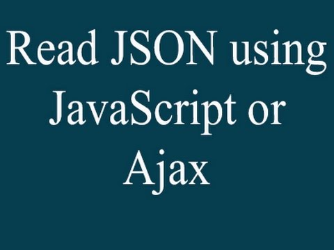 read json object using javascript and ajax