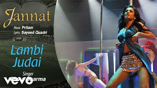 Lambi Judai - Official Audio Song | Jannat| Pritam | Emraan Hashmi