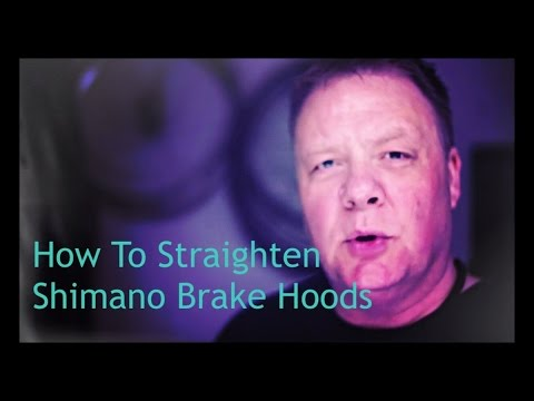 How To Straighten Shimano Brake Hoods