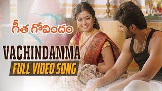 Vachindamma Full Video Song | Geetha Govindam | Vijay Deverakonda, Rashmika, Parasuram, Gopi Sunder