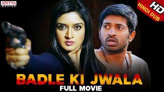 Badle Ki Jwala Full Hindi Dubbed HD Movie| Shashank, Vimala Raman, Archana | Aditya Movies