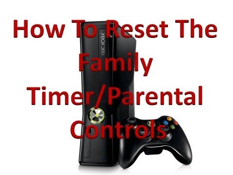 How To Reset The Family Timer/Parental Controls On The Xbox 360!
