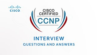 CCNP Interview Questions and Answers  Cisco   CCNA   CCNP  