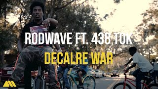 "Rod Wave Ft. 438 Tok - ""Declare War"" (Official Music Video)"