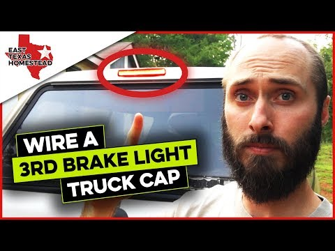 How To Wire A Truck Cap Third Brake Light Replacement Ford F250 | #EastTexasHomestead