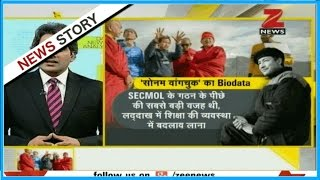 DNA: Analyzing how Sonam Wangchuk from Ladakh is changing the life of children through education