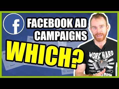 How to do Facebook campaigns: How to pick a campaign