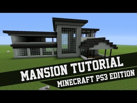 Mansion Tutorial - Minecraft #1  (Xbox 360/Xbox One/PS3/PS4/PE/PC/Wii U)