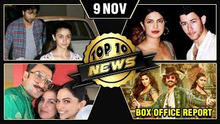 Alia On Dating Ranbir, Priyanka Nick Wedding, Deepika Ranveer Invitation Card & More | Top 10 News