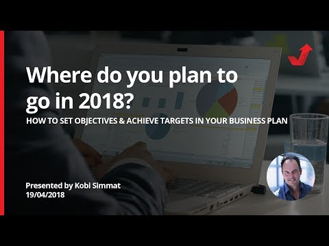 How to Identify Objectives & Targets in your Organization - Where do you plan to go in 2018?