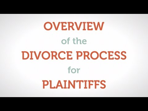 Overview of the Divorce Process for Plaintiffs