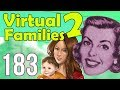 Let's Play Virtual Families 2! | Part 183 | I'm So Proud--SIKE