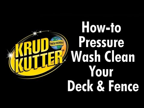 How to Pressure Wash a Deck and Fence with Krud Kutter