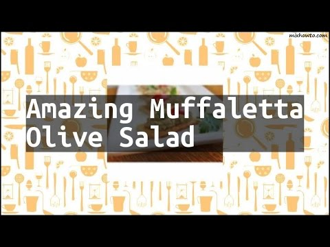 Recipe Amazing Muffaletta Olive Salad