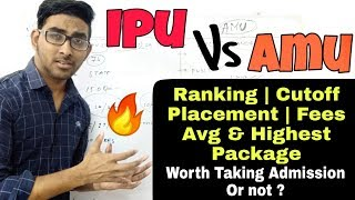 Amu vs Ipu | College Review | Placement | Fees structure | Rank | Jee mains 2019 | Percentile