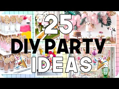 25 DIY Party Ideas for all Ages!!