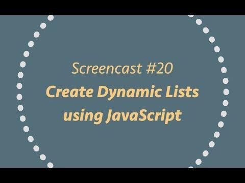 Create Dynamic Lists using Javascript