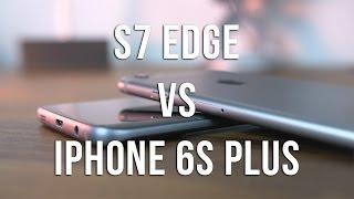 iPhone 6S Plus vs Samsung Galaxy S7 Edge Comparison!