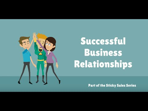 Free Sales Training Video: Creating Successful Business Relationships