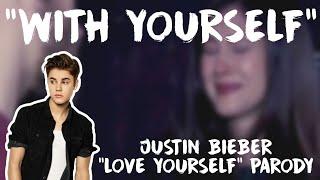 Justin Bieber Love Yourself Parody