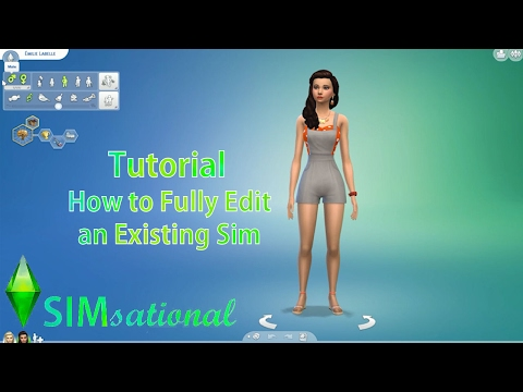 SIMsational the Sims 4 Tutorial: How to Fully Edit an Existing Sim