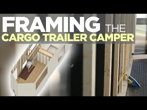 Rough Framing the Cargo Trailer Camper Conversion