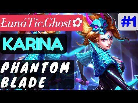 Phantom Blade [Rank 4 Karina] | Karina Gameplay and Build By  ŁunáTic.Ghost✿ #1 Mobile Legends