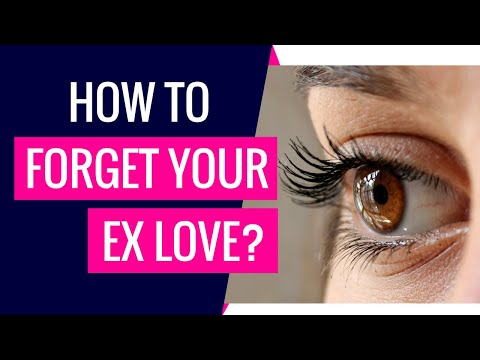 How To Forget Your EX Love? Breakup Advice For Women And Men