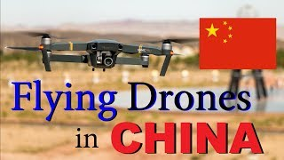 Flying a Drone in China? Understanding Chinese Drone Regulations for Bringing a Drone to China
