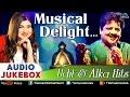 Musical Delight Udit Narayan Alka Yagnik Hits Audio Jukebox