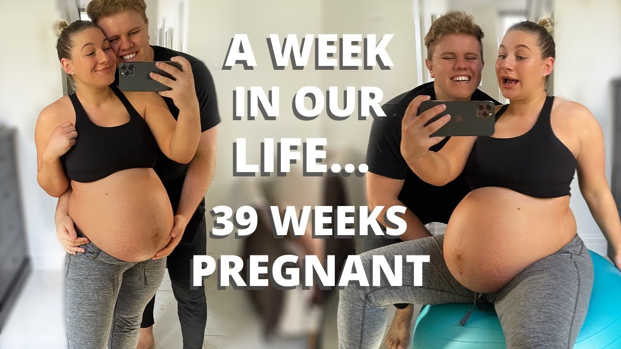 39 WEEKS PREGNANT WEEK IN OUR LIFE | James and Carys