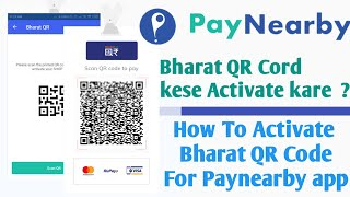 4 51 MB] Download PayNearBy App Bharat QR Cord Kese Activate