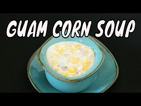 Guam corn soup recipe - Chamorro corn soup