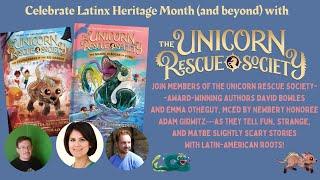 Unicorn Rescue Society Latinx Storytelling Event