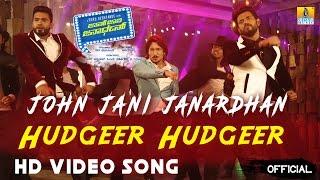 John Jani Janardhan I Hudgeer Hudgeer  I Official HD Video Song I Ajai Rao,Yogish,Krishna