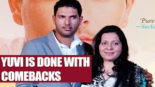 Yuvraj Singh is done with comebacks, focuses on Champions Trophy | Oneindia News