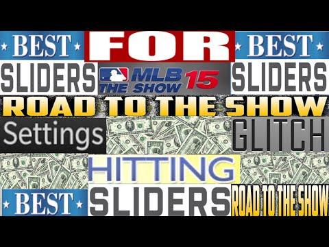 MLB THE SHOW 15 ¤ BEST SLIDER SETTINGS FOR HITTING - ROAD TO THE SHOW - SLIDER SETTINGS GLITCH - MAX