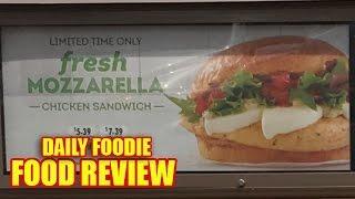 Fresh Mozzarella Chicken Sandwich Review - Wendy