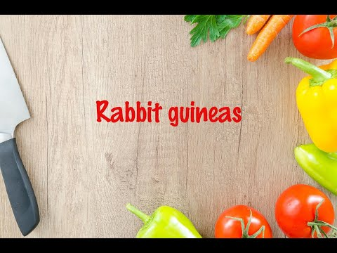 How to cook - Rabbit guineas