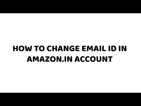How to Change Email ID in Amazon.in Account | Easy Tutorials in Hindi