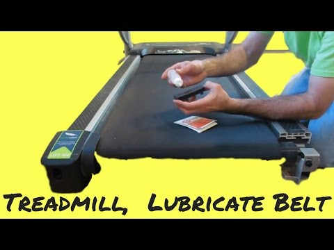 Treadmill Tip #2 - Lubricate the Belt