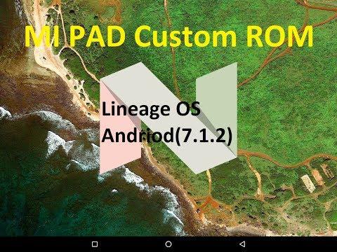 (Hindi) Mi Pad NEW Custom ROM | Lineage OS | Andriod 7.1.2