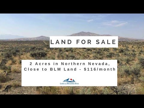 2 Acre Lot for Sale in Northern Nevada, Close to BLM Land - $116/month