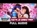 Toota Jo Kabhi Tara Full Song A Flying Jatt Tiger Jacqueline